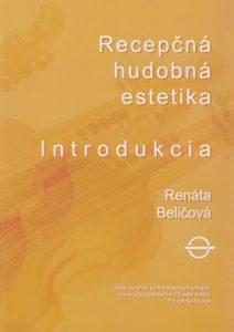 Recepcna-hudobna-estetika-Introdukcia-01-Renata-Belicova