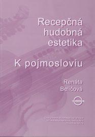 Recepcna-hudobna-estetika-K-pojmosloviu-Renata-Belicova
