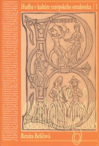 Aesthetics of Music - Anthology / Musical Culture of the European Middle Ages 1 – by Renata Belicova
